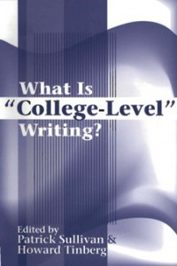 Sullivan and Tinberg's What is College-Level Writing?